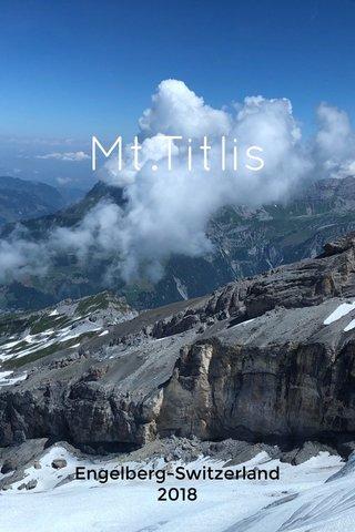 Mt.Titlis Engelberg-Switzerland 2018
