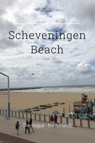 Scheveningen Beach The Hague - Netherlands