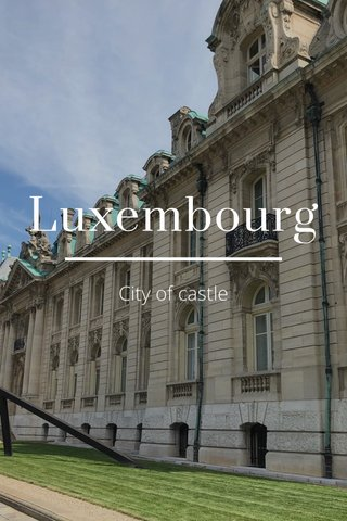 Luxembourg City of castle
