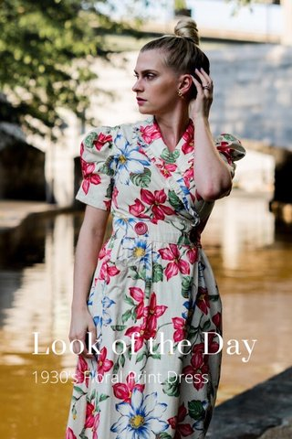 Look of the Day 1930's Floral Print Dress