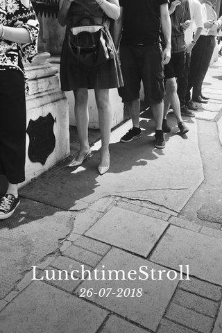 LunchtimeStroll 26-07-2018