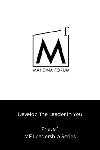 Develop The Leader in You Phase 1 MF Leadership Series