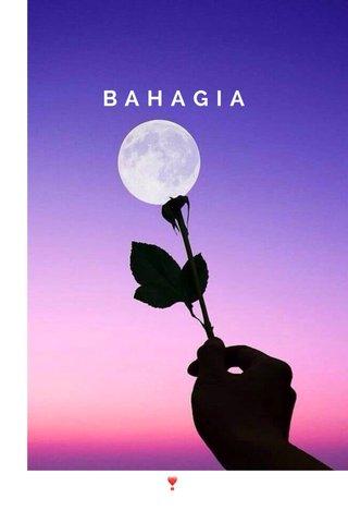 BAHAGIA ❣️