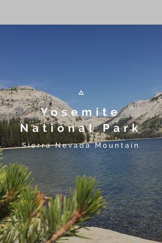 Yosemite National Park Sierra Nevada Mountain