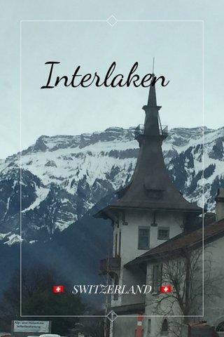 Interlaken 🇨🇭 SWITZERLAND 🇨🇭