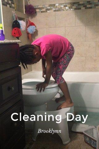 Cleaning Day Brooklynn