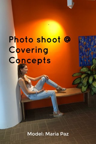 Photo shoot @ Covering Concepts Model: Maria Paz