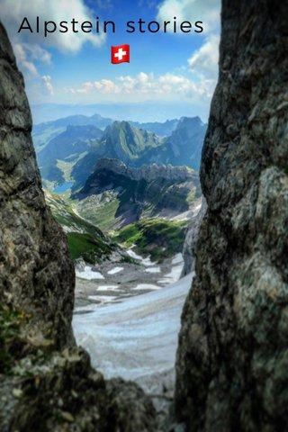 Alpstein stories 🇨🇭