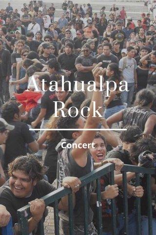 Atahualpa Rock Concert