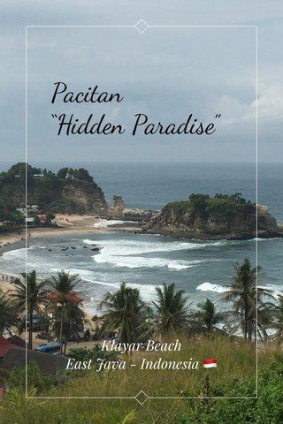 "Pacitan ""Hidden Paradise"" Klayar Beach East Java - Indonesia 🇮🇩"