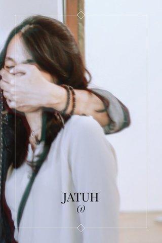 JATUH (1)