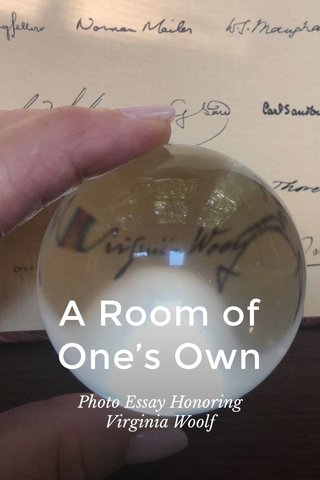 A Room of One's Own Photo Essay Honoring Virginia Woolf