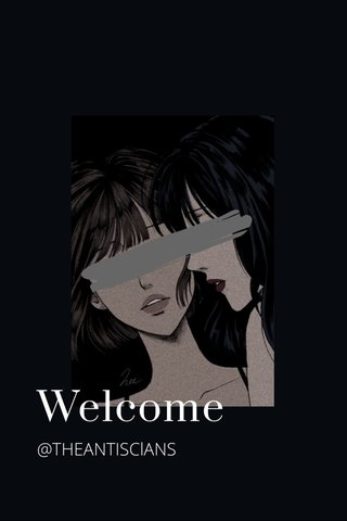 Welcome @THEANTISClANS