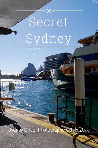 Secret Sydney Sydney Street Photographers July 2018