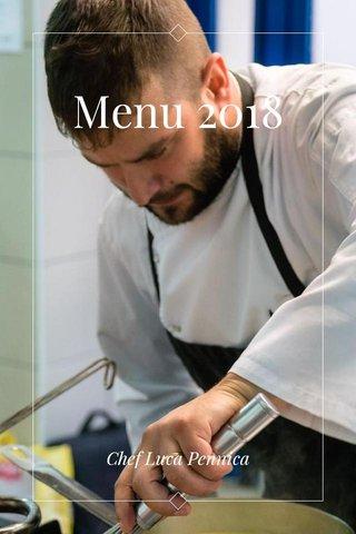 Menu 2018 Chef Luca Pennica