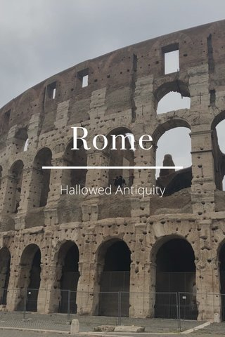 Rome Hallowed Antiquity