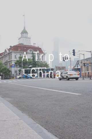 A Trip to China