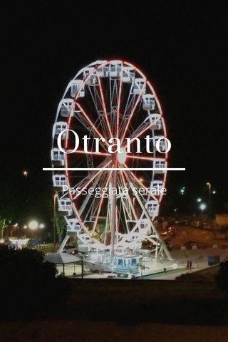 Otranto Passeggiata serale