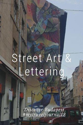Street Art & Lettering Discover Budapest #mytraveljournal18
