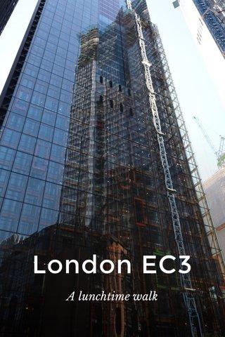 London EC3 A lunchtime walk