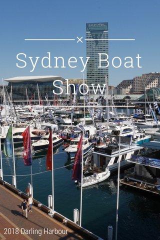 Sydney Boat Show 2018 Darling Harbour