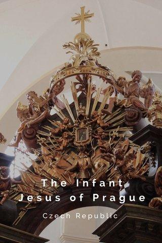 The Infant Jesus of Prague Czech Republic