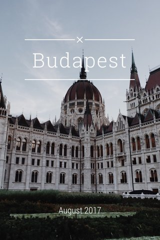Budapest August 2017