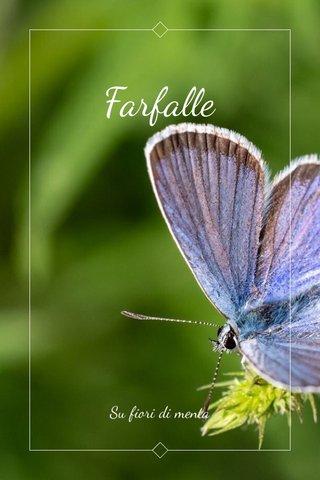 Farfalle Su fiori di menta