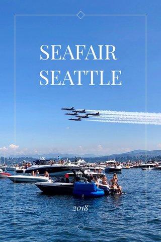 SEAFAIR SEATTLE 2018