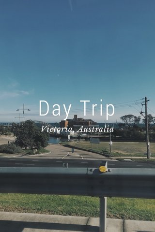 Day Trip Victoria, Australia
