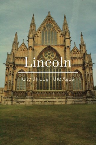 Lincoln City through the Ages