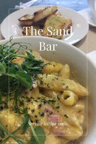 The Sand Bar Service with a smile