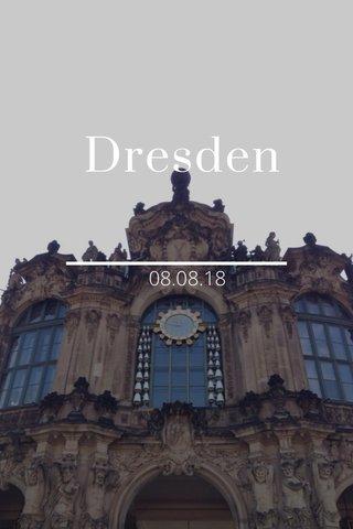 Dresden 08.08.18