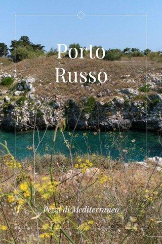 Porto Russo Pezzi di Mediterraneo