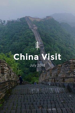 China Visit July 2018
