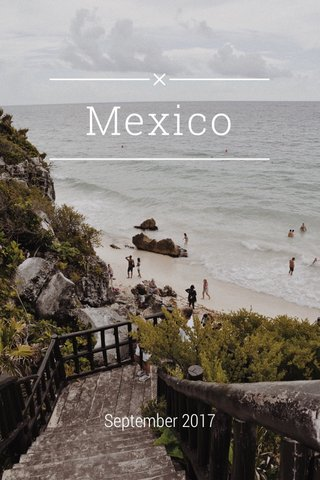 Mexico September 2017
