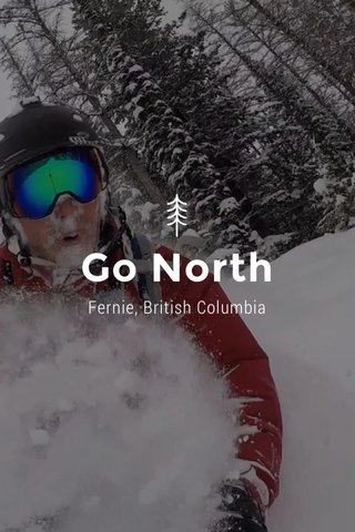 Go North Fernie, British Columbia