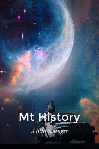 Mt History A little tenenger