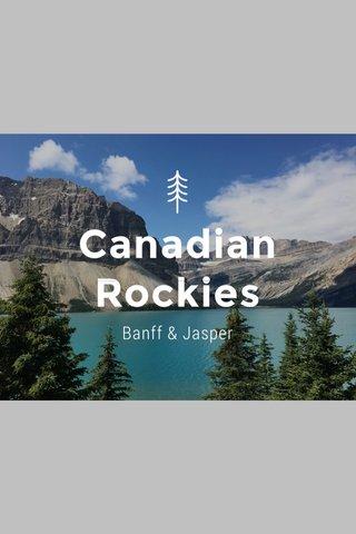 Canadian Rockies Banff & Jasper