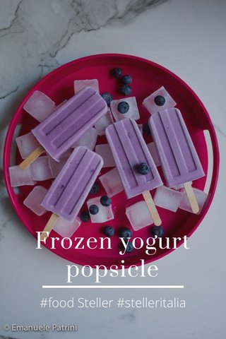Frozen yogurt popsicle #food Steller #stelleritalia