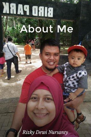 About Me Rizky Dewi Nursanty