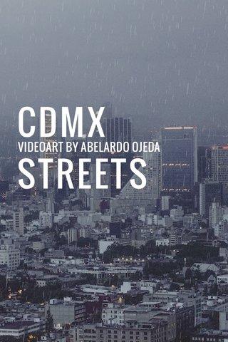 CDMX STREETS VIDEOART BY ABELARDO OJEDA