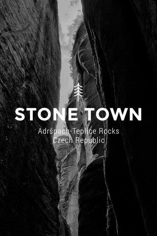 STONE TOWN Adršpach-Teplice Rocks Czech Republic