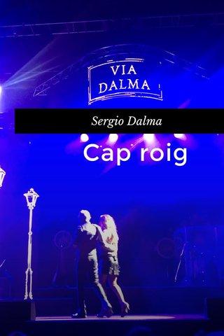 Cap roig Sergio Dalma