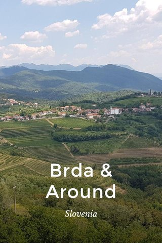 Brda & Around Slovenia