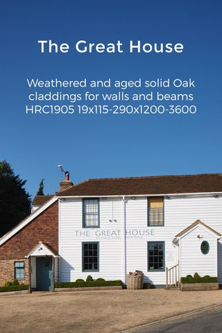 The Great House Weathered and aged solid Oak claddings for walls and beams HRC1905 19x115-290x1200-3600