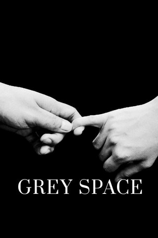 GREY SPACE