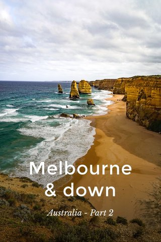 Melbourne & down Australia - Part 2