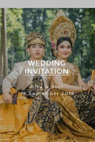WEDDING INVITATION Dika & Suci 12 September 2018