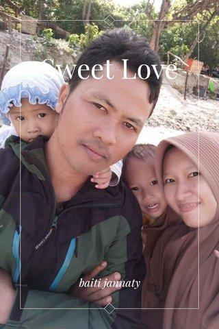 Sweet Love baiti jannaty